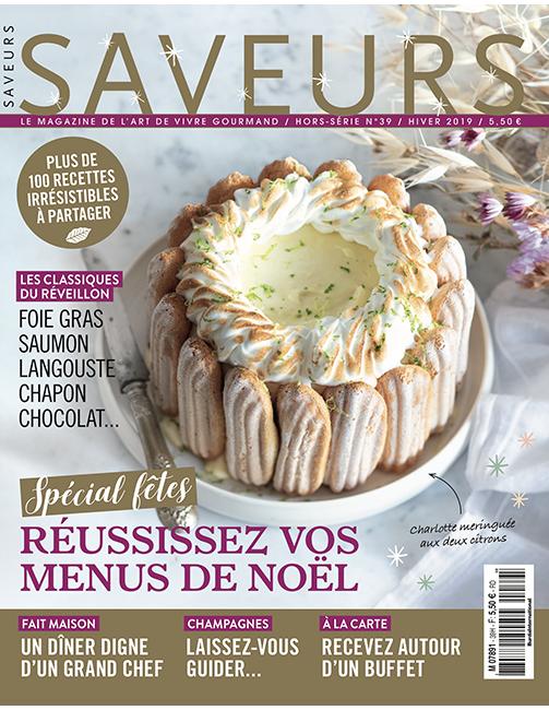 Couverture du magazine Saveurs HS n°39 - spécial fêtes 2019