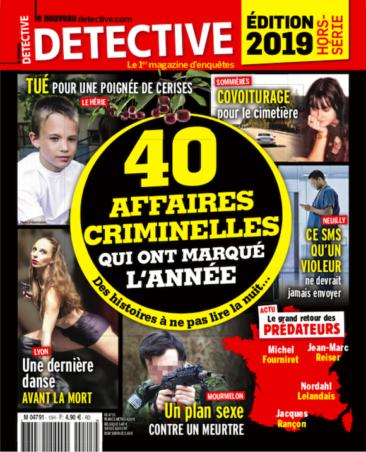 Couverture du magazine Edition 2019 - Les 40 affaires criminelles qui ont marqué l'année